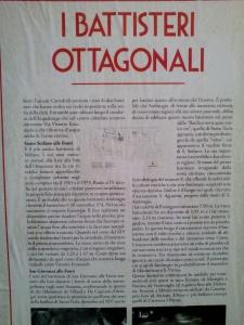 I Battisteri Ottagonali (374 d.C.) S.Ambrogio ricevette il Battesimo dalle mani di S.Agostino